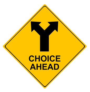 yellow road sign choice